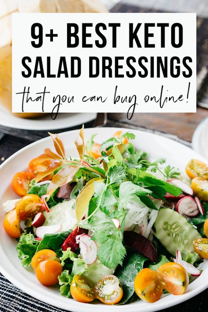 9+ Best Keto Salad Dressings to Buy – Reviews and Recommendations