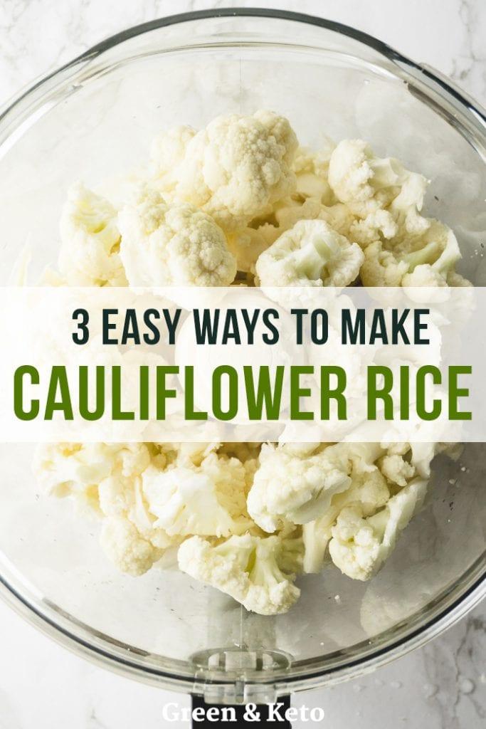 "Keto Cauliflower Rice – 3 Easy Ways to Make Low-Carb ""Cauli Rice"""
