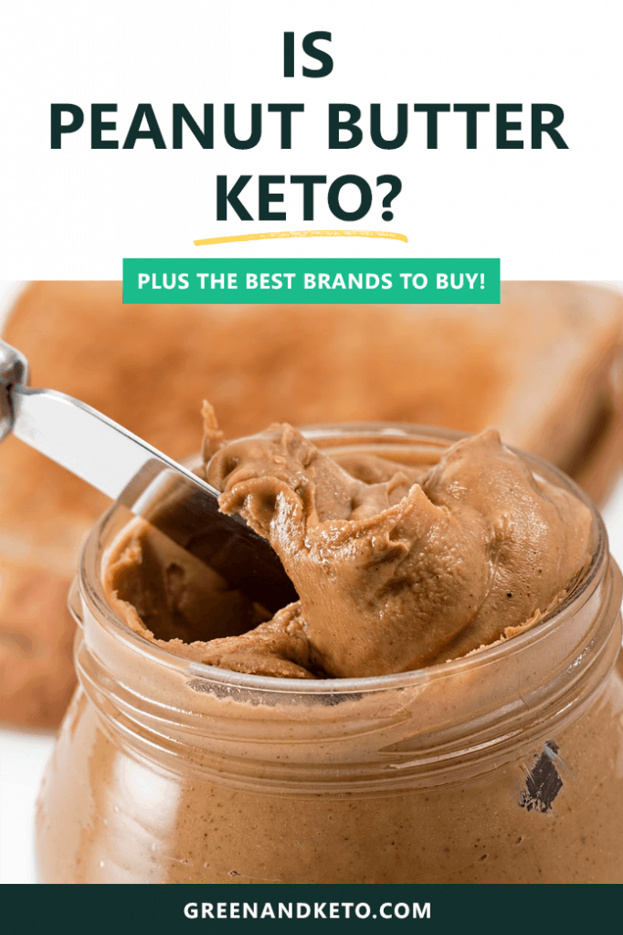 Is Peanut Butter Keto Friendly? Plus the Best Low-Carb Brands