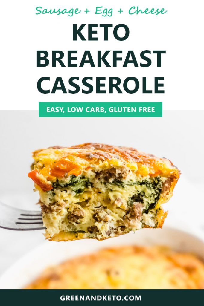 Keto Breakfast Casserole with Sausage, Egg, and Cheese