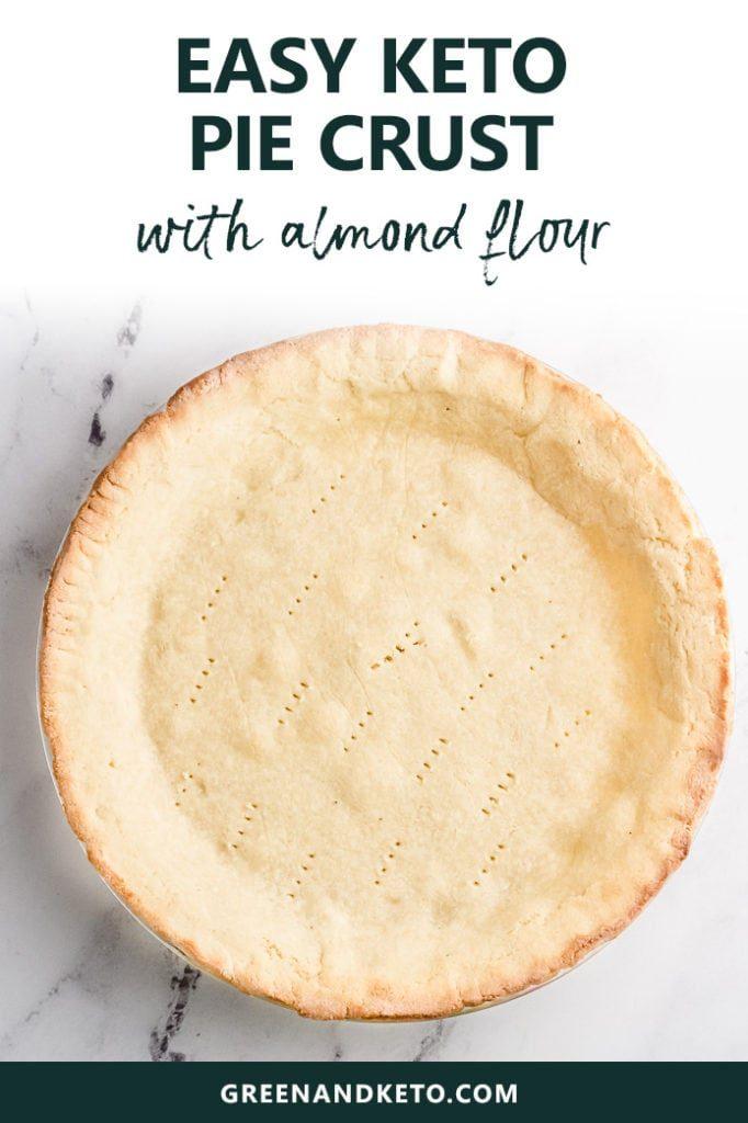 Keto Pie Crust with Almond Flour