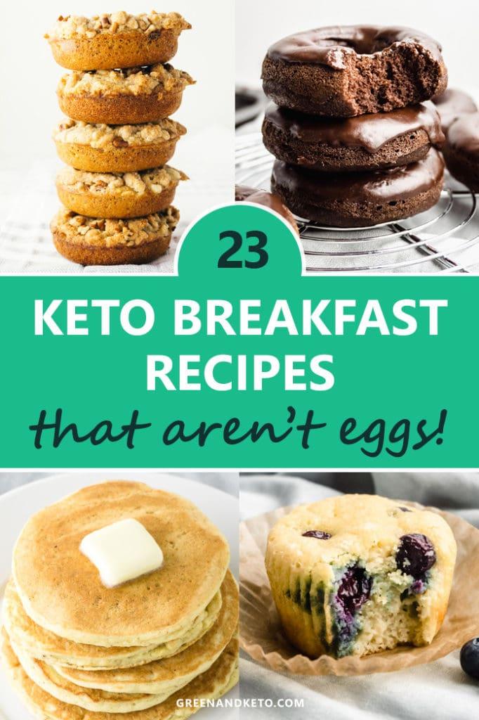 23 Keto Breakfast Recipes that Aren't Eggs