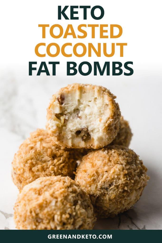 Toasted Coconut Keto Fat Bombs