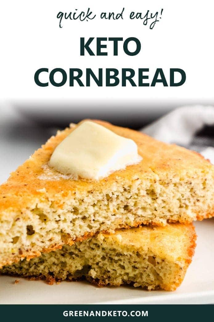 quick and easy keto cornbread recipe