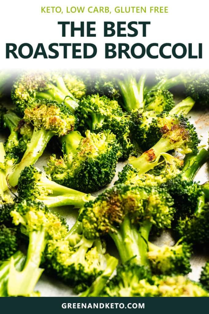 Easy Oven Roasted Broccoli – Keto Friendly